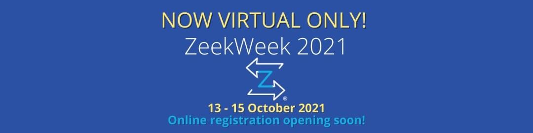 ZeekWeek 2021 – Now Virtual Only