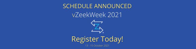 vZeekWeek 2021 – Schedule Announced – Register Today!
